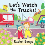 Let's Watch the Trucks! book