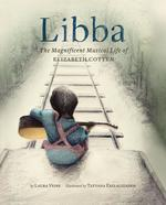 Libba: The Magnificent Musical Life of Elizabeth Cotten book