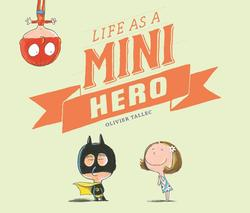 Life as a Mini Hero book