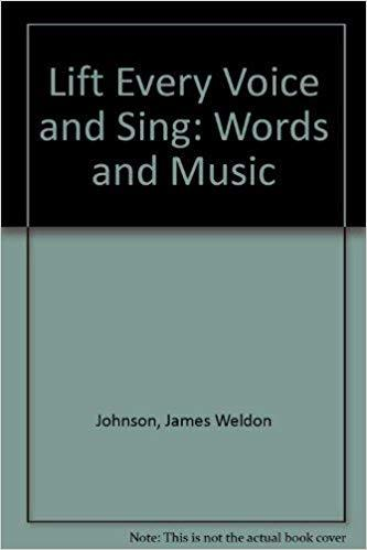 Lift Every Voice and Sing: Words and Music book
