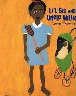 Li'l Sis & Uncle Willie book