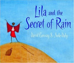 Lila and the Secret of Rain book