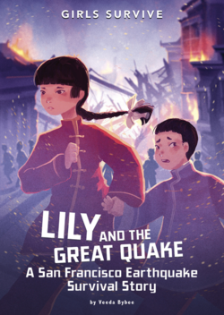 Lily and the Great Quake: A San Francisco Earthquake Survival Story book