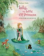 Lily, the Little Elf Princess book