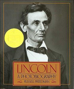 Lincoln: A Photobiography book