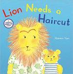 Lion Needs a Haircut book