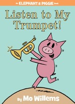 Listen to My Trumpet! book