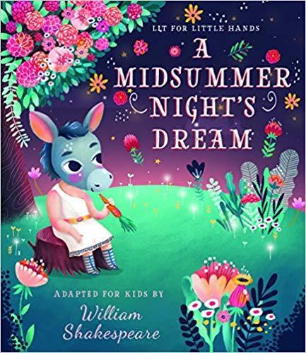 Lit for Little Hands: A Midsummer Night's Dream book