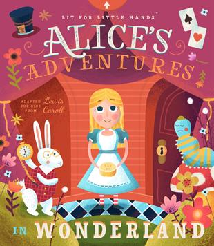 Lit for Little Hands: Alice's Adventures in Wonderland book