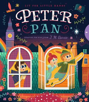 Lit for Little Hands: Peter Pan book