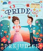Lit for Little Hands: Pride and Prejudice book