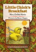 Little Chick's Breakfast book