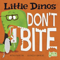Little Dinos Don't Bite book