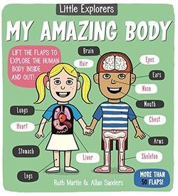 Little Explorers: My Amazing Body book