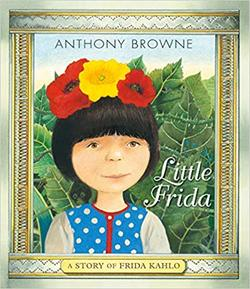 Little Frida: A Story of Frida Kahlo book