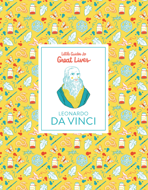 Little Guides to Great Lives: Leonardo Da Vinci Book