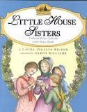 Little House Sisters: Collected Stories from the Little House Books book