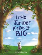 Little Juniper Makes It BIG book