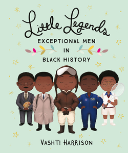 Little Legends: Exceptional Men in Black History book