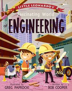 Little Leonardo's Fascinating World of Engineering book
