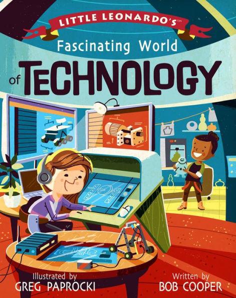 Little Leonardo's Fascinating World of Technology book