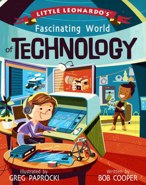 Little Leonardo's Fascinating World of Technology book