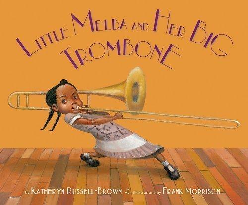 Little Melba and Her Big Trombone book