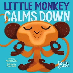 Little Monkey Calms Down book