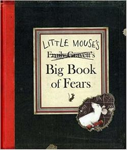 Little Mouse's Big Book of Fears Book