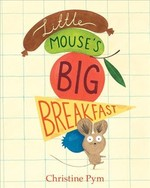 Little Mouse's Big Breakfast book