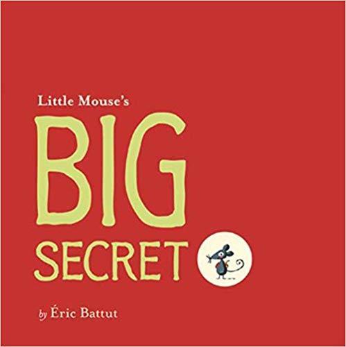 Little Mouse's Big Secret book