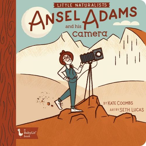 Little Naturalists Ansel Adams and His Camera book