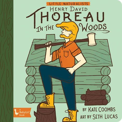Little Naturalists Henry David Thoreau in the Woods book