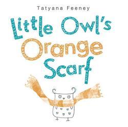 Little Owl's Orange Scarf book