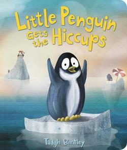 Little Penguin Gets the Hiccups book