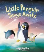 Little Penguin Stays Awake book