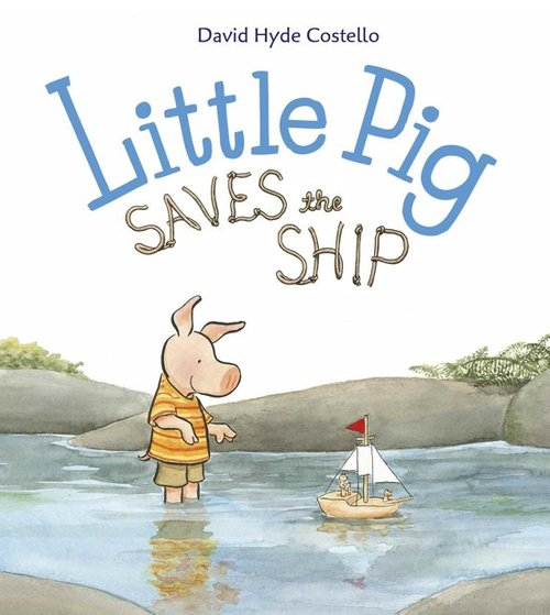 Little Pig Saves the Ship Book