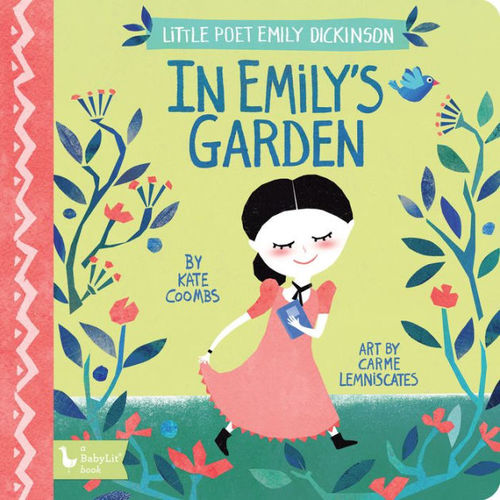 Little Poet Emily Dickinson: In Emily's Garden book