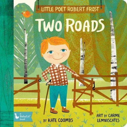 Little Poet Robert Frost: Two Roads book