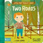 Little Poet Robert Frost: Two Roads book