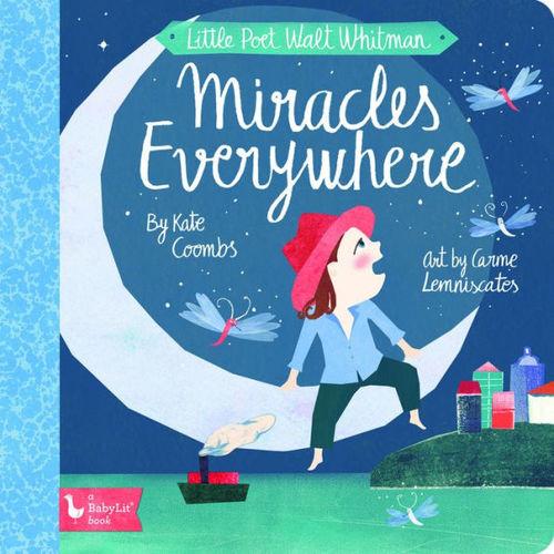 Little Poet Walt Whitman: Miracles Everywhere book