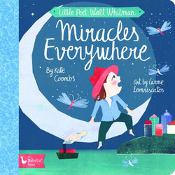 Little Poet Walt Whitman: Miracles Everywhere book