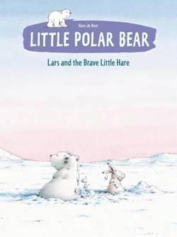 Little Polar Bear: Lars and the Brave Little Hare book