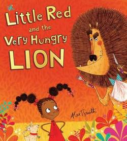 Little Red and the Very Hungry Lion book
