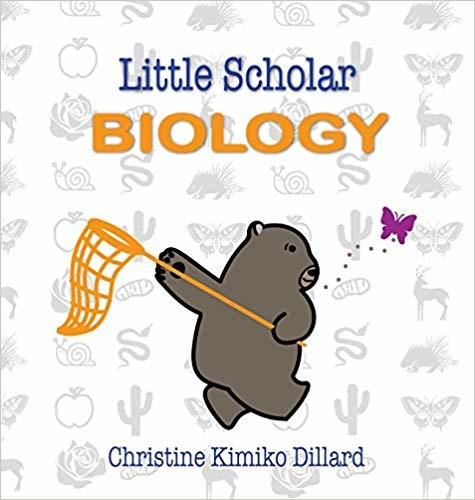 Little Scholar: Biology: An Introduction to Biology Terms for Infants and Toddlers book