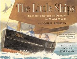 Little Ships: The Heroic Rescue at Dunkirk in World War II book