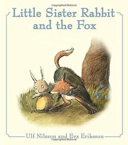 Little Sister Rabbit and the Fox book