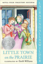 Little Town on the Prairie: Full Color Edition book