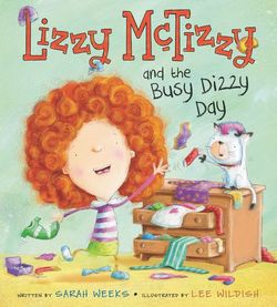 Lizzy McTizzy and the Busy Dizzy Day book
