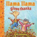 Llama Llama Gives Thanks book